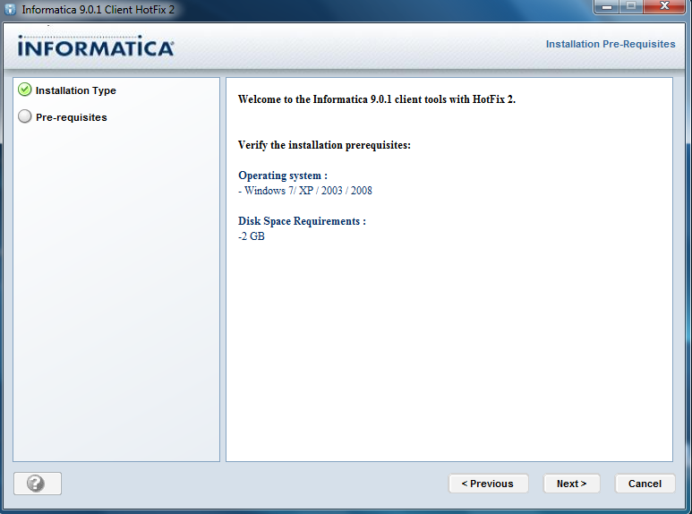 Installation of 64 bit Informatica 9 0 1 Server and Client in